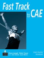 Fast Track to C.A.E.: Workbook ...