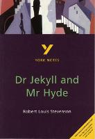 Dr Jekyll and Mr Hyde: York Notes for...
