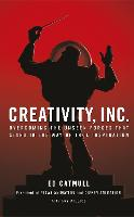 Creativity, Inc.: Overcoming the...