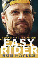 Easy Rider: My Life on a Bike: The ...