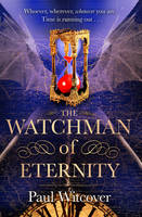 The Watchman of Eternity