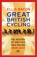 The Great British Cycling: The ...