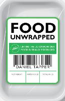 Food Unwrapped: Lifting the Lid on ...