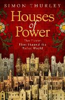Houses of Power: The Places That...