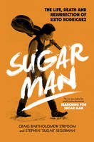 Sugar Man: The Life, Death and...