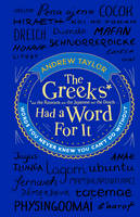 The Greeks Had a Word for it: Words...