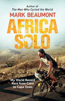 Africa Solo: My World Record Race ...