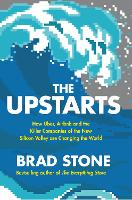 The Upstarts: How Uber, Airbnb and ...