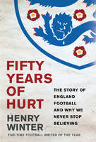 Fifty Years of Hurt: The Story of...