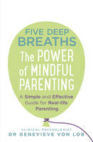 Five Deep Breaths: The Power of...
