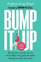 Bump it Up: The Dynamic, Flexible...