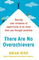 There are No Overachievers: Seizing...