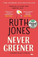 Never Greener (A Zoe Ball ITV Book...