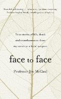 Face to Face: True stories of life,...