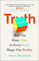 Truth: How the Many Sides to Every...