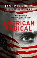 American Radical: Inside the world of...