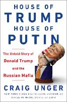 House of Trump, House of Putin: The...