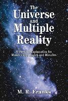 The Universe and Multiple Reality: A...