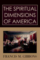 The Spiritual Dimensions of America