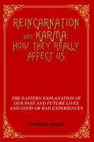 Reincarnation and Karma: How They...