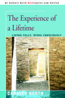 The Experience of a Lifetime:Living...