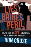 Lies, Bribes & Peril : Lessons for...