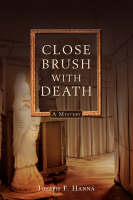 Close Brush With Death:A Lawton Close...