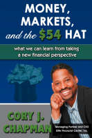 Money, Markets, and the $54 Hat:what...