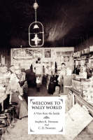 Welcome to Wally World:A View from ...