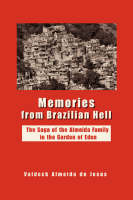 Memories from Brazilian Hell:The Saga...