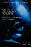 Turok's Tribe:A sequel to Turok's Gift