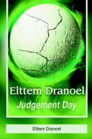 Elttem Dranoel:Judgement Day