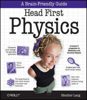 Head First Physics: A Learner's...