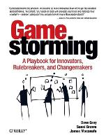 Gamestorming: A Playbook for...