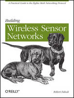 Building Wireless Sensor Networks:...