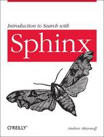 Introduction to Search with Sphinx:...