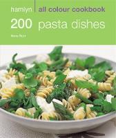 Hamlyn All Colour Cookbook 200 Pasta...