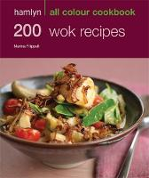 Hamlyn All Colour Cookbook 200 Wok...