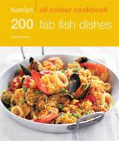 200 Fab Fish Dishes: Hamlyn All ...