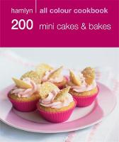 Hamlyn All Colour Cookbook: 200 Mini...