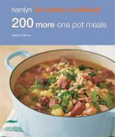 200 More One Pot Meals: Hamlyn All...