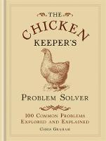 The Chicken Keeper's Problem Solver:...