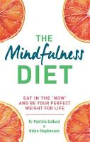 The Mindfulness Diet: Eat in the ...