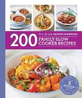 200 Family Slow Cooker Recipes: ...