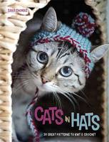 Cats in Hats: 30 Great Patterns to...