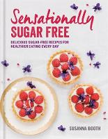 Sensationally Sugar Free: Delicious...
