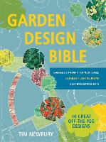 Garden Design Bible: 40 great...