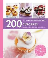 200 Cupcakes: Hamlyn All Colour Cookbook