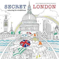 Secret London: Colouring for Mindfulness