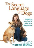 The Secret Language of Dogs: ...
